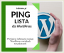 Ping Lista Dla WordPress